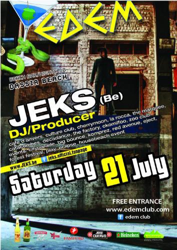 dj/producer: JEKS (Belgium) – 21/7/2012
