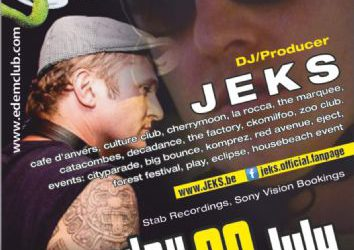 dj/producer JEKS @ EDEM CLUB (stab recordings/sony vision bookings) – 20/7/2013