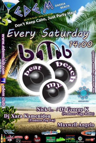 Every Saturday beach party @ Edem club 'Beat My Beach' – 5/7/2014
