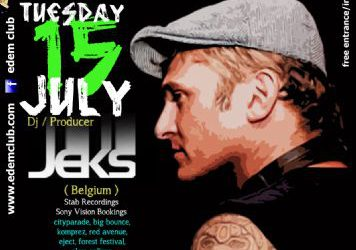 dj/producer JEKS – 15/7/2014