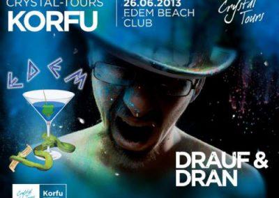 DRAUF & DRAN & CRYSTAL-TOURS CORFU @ EDEM CLUB – 26/6/2013