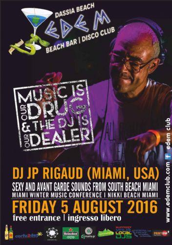 JP Rigaud @edem club – 5/8/2016