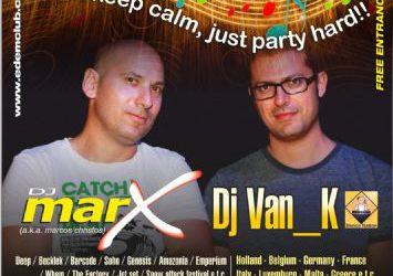 Van_K & Christos Marcos (a.k.a. dj marX ) – 7 & 14/8/2013