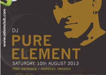 dj Pure Element @ edem club – 10/8/2013
