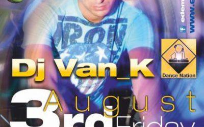 dj Van_K @ Edem club – 3/8/2012