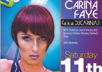 dj/producer : Carina Faye (a.k.a. dj Carina) @ Edem club (Norway) – 11/8/2012