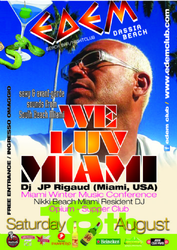 """WE LUV MIAMI"" ""Sexy & Avant-gard Sounds From South Beach Miami"" With: dj JP Rigaud (Miami , U.S.A.) – 18/8/2012"