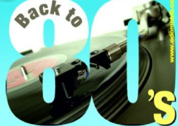 """"""" Back to 80's """" – 22/9/2012"""