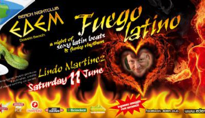 'Fuego Latino' by LIndo Martinez @ Edem club – 11/6/2011