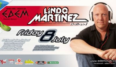 Friday 08th July @ Edem club: dj/producer LIndo Martinez (Holland)