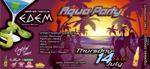 Thursday 14 July @ Edem club: 'Aqua Party'
