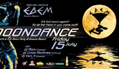 Friday 15 July: Moondance, Corfu's Full Moon Party @ Dassia Beach