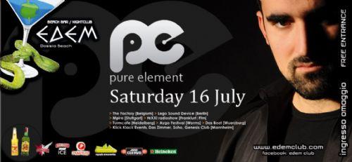 Saturday 16 July @ edem club: Pure element