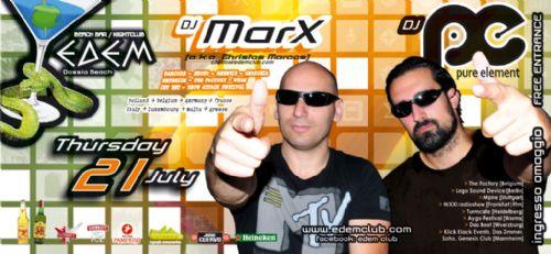 Thursday 21 July @ edem club: dj marX (a.k.a. Christos Marcos) & dj Pure Element