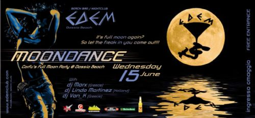 Wednesday: Moondance, Corfu's Full Moon Party @ Dassia Beach – 15/6/2011