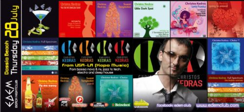 Thursday 28 July @ edem club: Christos Kedras (L.A. / USA)