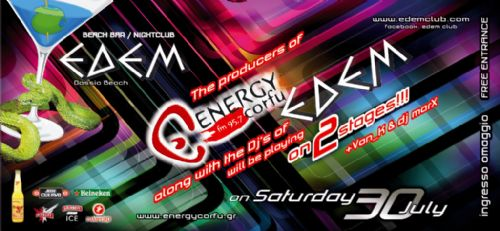 Saturday 30 July @ edem club: ENERGY CORFU fm 97,5