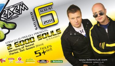 2 Good Souls @ edem club – 6/8/2011