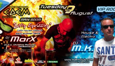 "Tuesday 09-August @ edemclub…. Main room: ""Latin envasion"" / V.I.P. room House electro"