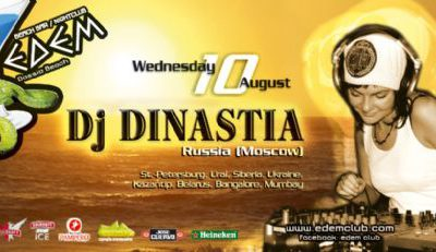 Wednesday 10 August @ Edem club: Dj Dinastia Moscow (Russia)