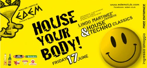 HOUSE YOUR BODY – 17/6/2011