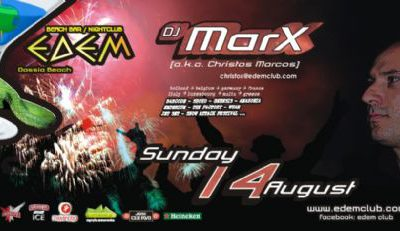 Saturday 14 August: dj marX (a.k.a. Christos Marcos) @ EDEM Club