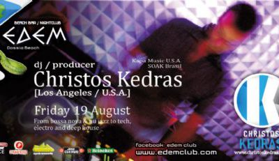 Friday 19 August @ edemclub: Chistos Kedras (Los Angeles/U.S.A.)