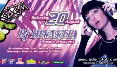 Saturday 20 August @ Edem club: dj Dinastia (Russia, Moscow)