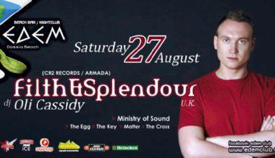 Saturday 27 August @ edem club: FILTH & SPLENDOUR (U.K.) (CR2 RECORDS / ARMADA)