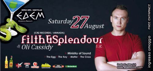 Saturday 27 August @ edem club: FILTH & SPLENDOUR (U.K.) (CR2 RECORDS / ARMADA)