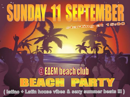 Sunday 11 September: Beach party !!! Starting at 15:00