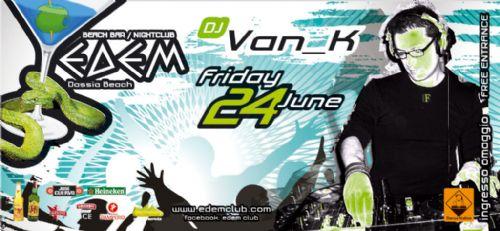 dj Van_K @ Edem club – 24/6/2011