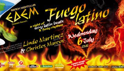 Wednesday 06th July @ edem club: 'Fuego Latino'