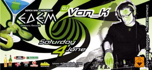 Dj Van K @ EDEM Beach Club – 4/6/2011