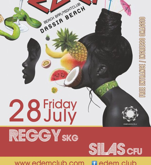 Friday 28 July 2017 – DJs Reggy and Silas