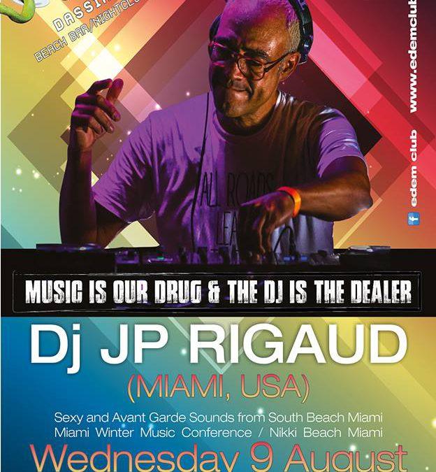 DJ JP Rigaud @ Edem Beach Club | Wednesday 9 August
